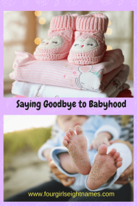 saying goodbye to babyhood
